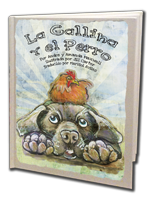 Spanish Version - THe Chicken and the Dog